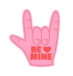 be mine foam hand happy valentines day vector image vector image
