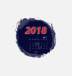 april 2018 calendar templates vector image