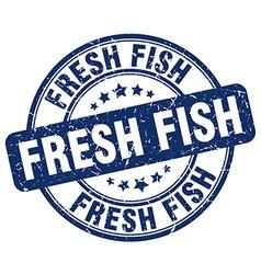 Fresh fish blue grunge round vintage rubber stamp vector