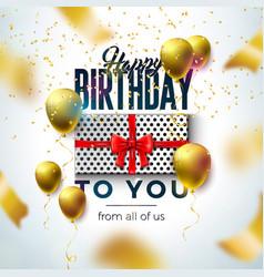 happy birthday design with balloon gift box vector image