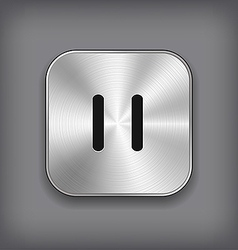 Pause - media player icon - metal app butto vector