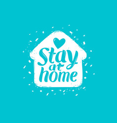 Stay at home lettering self isolation vector