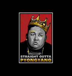 Straight outta pyongyang vector