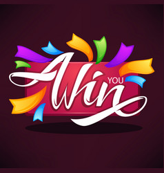 you win congratulation banner template with vector image