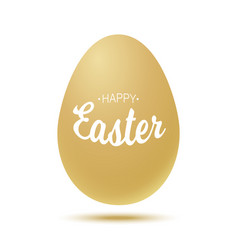 happy easter t lettering with gold realistic egg vector image