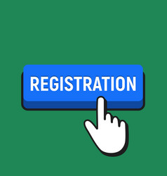 hand mouse cursor clicks the registration button vector image