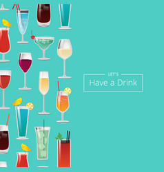 Let s have a drink with lot of alcohol beverages vector
