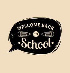 Vintage welcome back to school label vector