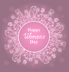 happy womens day march 8 flower frame vector image vector image