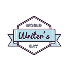 World Writers day greeting emblem vector