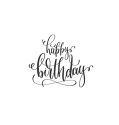 happy birthday hand lettering inscription to vector image