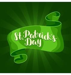 Saint Patricks Day greeting card Green ribbon and vector image