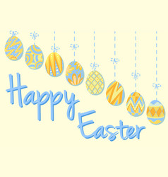 happy easter poster with eggs in blue and yellow vector image