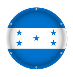 round metallic flag of honduras with screws vector image