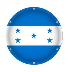 round metallic flag of honduras with screws vector image
