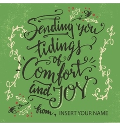 Sending you tidings of comfort and joy vector image