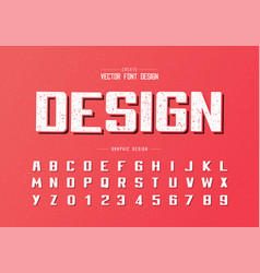 Texture bold font and alphabet writing typeface vector