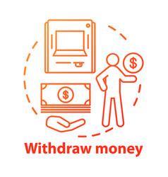 Withdraw money concept icon savings idea thin vector
