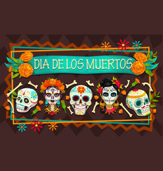 Day dead mexican holiday skulls skeletons vector
