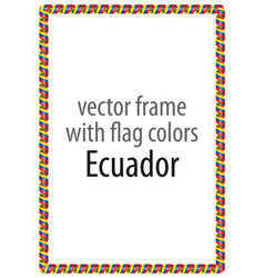 Frame and border of ribbon with the colors ecuador vector