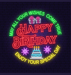 may all your wishes come true neon sign happy vector image