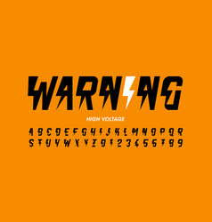 warning hight voltage style font design alphabet vector image
