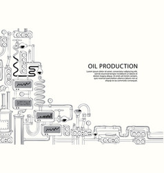 Banner on theme oil production vector
