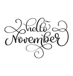 Hello november hand drawn text calligraphy vector