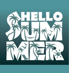 Hello summer lettering with palm trees vector