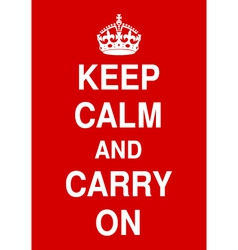 keep calm and carry on vector image vector image