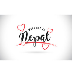 Nepal welcome to word text with handwritten font vector