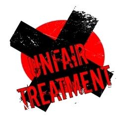 Unfair Treatment rubber stamp vector