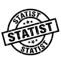 statist round grunge black stamp vector image