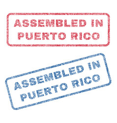 Assembled in puerto rico textile stamps vector