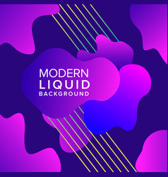 liquid color background design with trendy shapes vector image