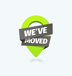 we have moved isolated icon information vector image