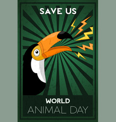 world animal day concept wild toucan bird vector image
