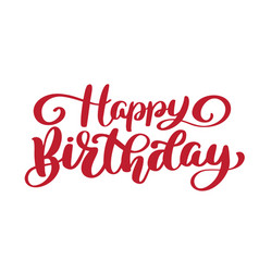 Happy birthday hand drawn text trendy hand vector