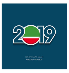2019 chechen republic typography happy new year vector
