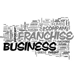 A franchise business to buy or not to buy text vector