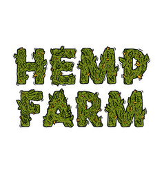 Lettering design weed inscription hemp farm vector