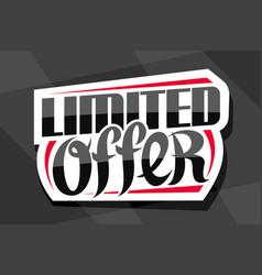 logo for limited offer vector image