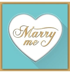 marry me calligraphy card vector image vector image