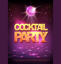 Disco ball background disco poster cocktail party vector