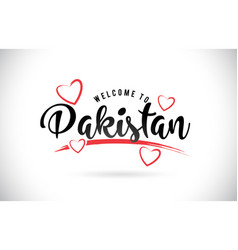 Pakistan welcome to word text with handwritten vector