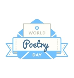 World Poetry day greeting emblem vector