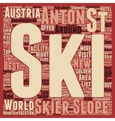 St Anton in Austria text background wordcloud vector image vector image