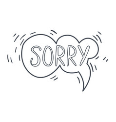 word sorry hand drawn comic speech bubble vector image vector image