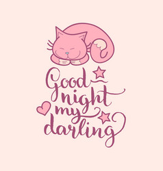 good night my darling hand lettering cute vector image