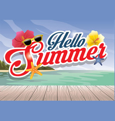 hello summer season greeting design vector image
